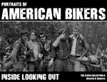Portraits of american bikers: inside looking out