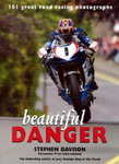 Beautiful Danger. 101 great racing photographs