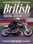 Classic British Racing Motorcycles