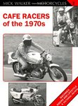 CAFE RACERS of the 1970's