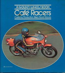 CAFE RACER: Customs/Production Bikes/Road Racers