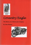 Coventry Eagle The History of a Motorcycle Company