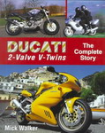DUCATI 2 valve V twins The Complete Story