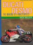 DUCATI DESMO the making of a masterpiece