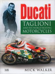 DUCATI: Taglione and His World-Beating Motorcycles