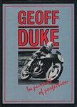 Geoff DUKE: in pursuit of perfection