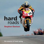 Hard roads the essence of road racing
