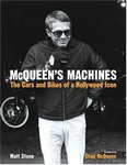 McQUEEN Machines The cars and bikes of a Hollywood Icon