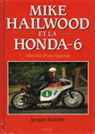 Mike HAILWOOD et la honda 6