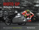 Moto GP Yesterday & Today