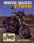 MOTO GUZZI The Complete Story V-Twins