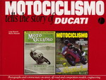 MOTOCICLISMO tells the story of DUCATI
