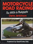 Motorcycle Road Racing the 1950s in photographs