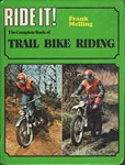 RIDE IT! the complete book of Trail bike riding