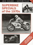 Superbike specials of the 1970's