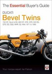 Ducati Bevel Twins: 750 GT, Sport & SS, 860 GT, GTE, GTS, 900 SS, GTS, SD, SSD, MHR, S2, Mille - 1971 to 1986