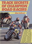 Track secrets of champion road racers