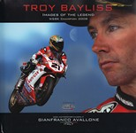 Troy BAYLISS:images of the legend